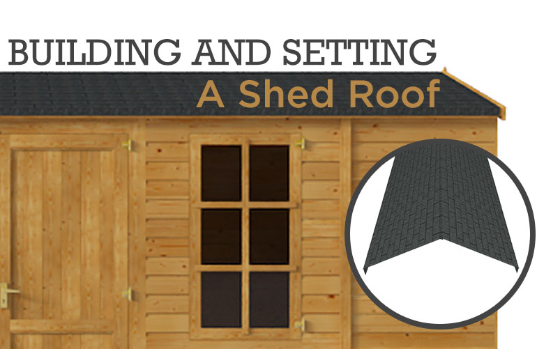Building and setting a shed roof with a reverse apex shed and roof cross-section
