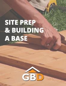 Site Prep & Building a Base