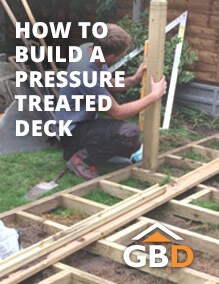 How to Build a Pressure Treated  Deck