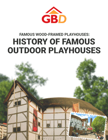 Famous Wood-Framed Playhouses: History of Famous Outdoor Playhouses